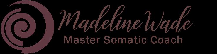 Madeline Wade Master Somatic Coach